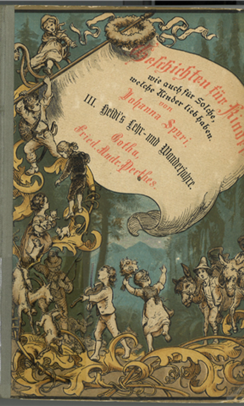 Cover of the 3rd edition of Heidi, 1881, illustrated by Wilhelm Pfeiffer. © Johanna Spyri-Archive, SIKJM, Zurich