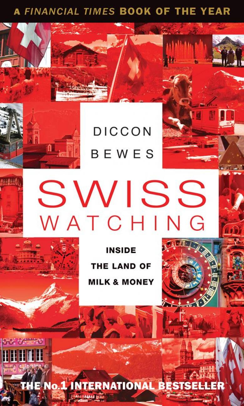 Diccon Bewes - Swiss Watching